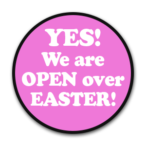 Yes We are Open Easter Public Holiday!