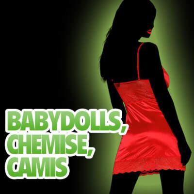 Chemise, Cami & Babydolls